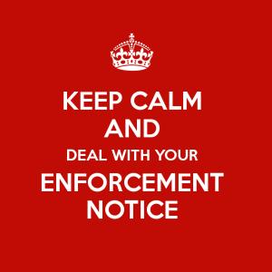 NEVER ignore an Enforcement Notice